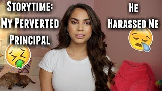 STORYTIME | My Principal Harassed Me