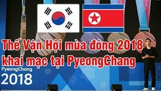 MN - 02092018 - Thế Vận Hội mùa đông 2018 khai mạc tại Pyeong Chang
