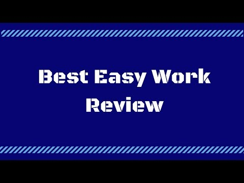 Best Easy Work review