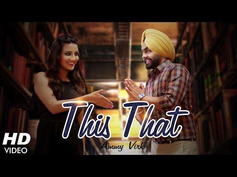 This That Lyrics - Ammy Virk | Dil Wali Gal