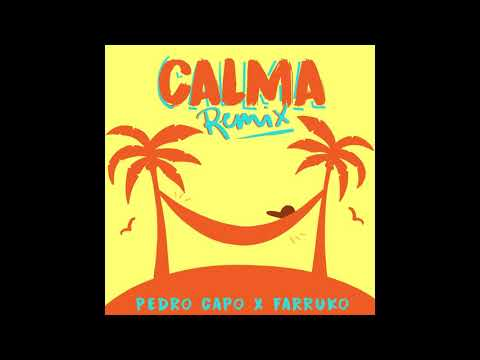 Pedro Capó, Farruko - Calma  (Official Remix)  (Audio)