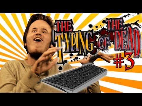 KEYBOARD WARRIOR... LITERALLY! - Typing Of The Dead - Part 3 - Smashpipe Games