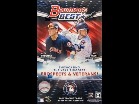 Box Busters: 2016 Bowman's Best w/ Special Guest Rob Veres