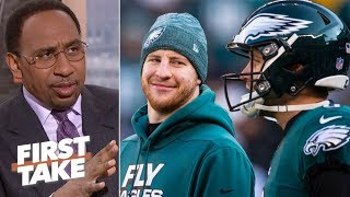 Nick Foles isn't a better quarterback than Carson Wentz  - Stephen A. | First Take