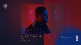 Justin Mylo - Not Afraid (Official Video)