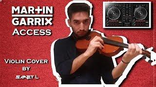 [EDM Violin] Martin Garrix - Access (Violin Cover by Samet L) +Free FLP