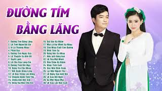 Liên Khúc ĐƯỜNG TÍM BẰNG LĂNG - Song Ca Bolero Thiên Quang & Quỳnh Trang TUYỂN CHỌN HAY NHẤT