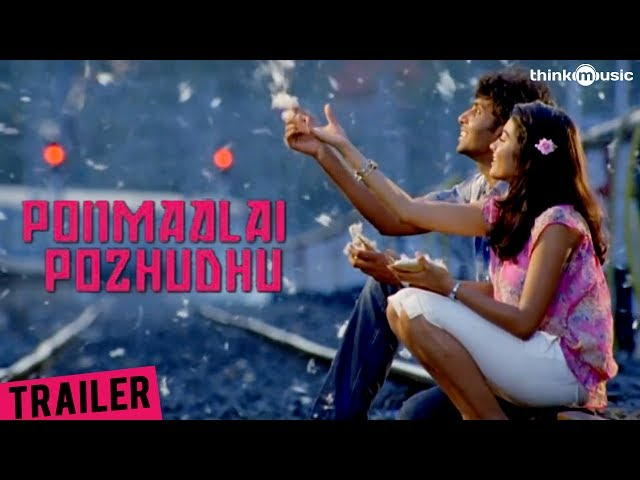 Ponmaalai Pozhudhu Official Theatrical Trailer