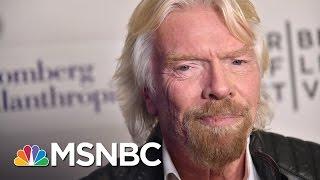 Richard Branson On Rex Tillerson, $1B Clean Energy Fund | MSNBC