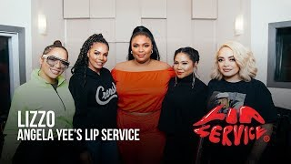 Angela Yee's Lip Service Ft. Lizzo