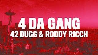 42 Dugg, Roddy Ricch - 4 Da Gang (Lyrics)