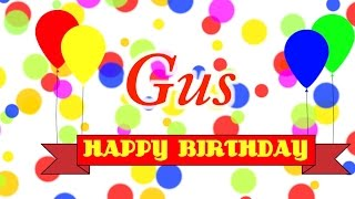 Happy Birthday Gus Song