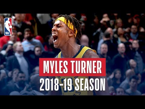 Myles Turner's Best Plays From the 2018-19 NBA Regular Season