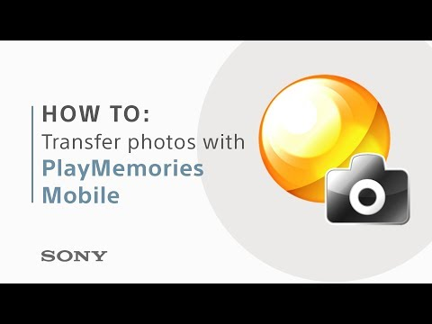 How to transfer photos with PlayMemories Mobile