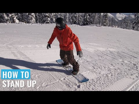 How To Stand Up On A Snowboard