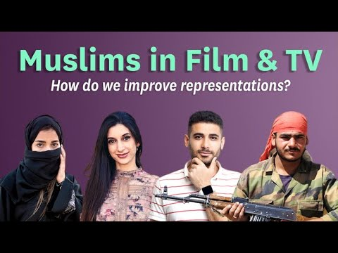 Muslims in TV & Film - They're Better, But How Can They Improve?