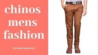 chinos pants for men //How to wear Chinos BETTER Than All Of Your Friends //#Britishterminal//