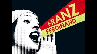 Franz Ferdinand - You're the Reason I'm Leaving