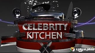 Celebrity Kitchen (14/04/2014) – PuthuYugamTV