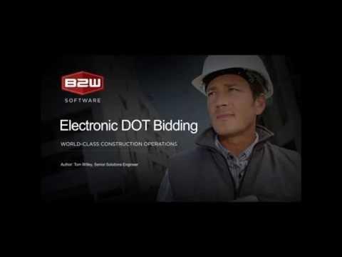 B2W Estimate: Electronic DOT Bidding