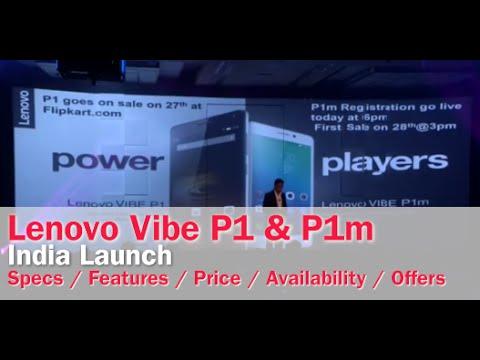 Lenovo Vibe P1 and Vibe P1m India Launch  Digitin