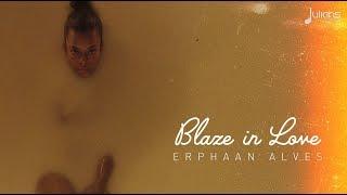 Erphaan Alves - Blaze In Love (Official Dance Video)