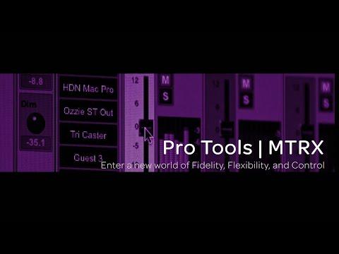 Pro Tools | MTRX