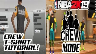 NBA 2K19 CREW MODE FULL BREAKDOWN & HOW TO CREATE CREW CUSTOM T-SHIRTS ON NBA2K19