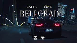 RASTA X DJ LINK - BELI GRAD (OFFICIAL VIDEO)