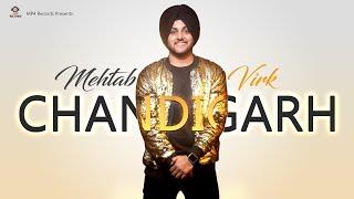 Chandigarh – Mehtab Virk