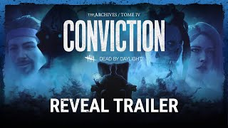 Dead by Daylight | Tome IV: CONVICTION Reveal Trailer