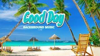 Good Day Ukulele Music - Happy Music - Hawaiian Background Music to Great Mood and Happiness
