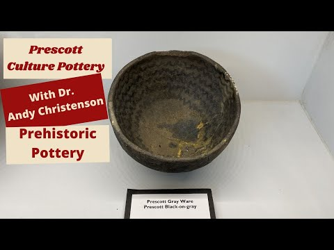 Prescott Culture Pottery With Dr  Andy Christenson