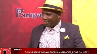 The cheating phenomenon in marriages - Pampaso on Adom TV (6-2-18)