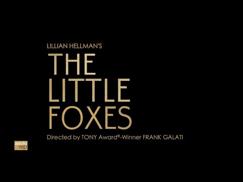 """Asolo Rep Presents: """"The Little Foxes"""""""