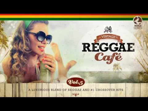 Vintage Reggae Café Vol. 5 - New! Full Album 2016