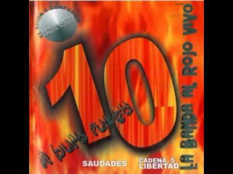 Que Lloro - La Banda Al Rojo Vivo (2003)