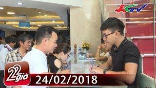 Dân đổ xô đi mua vàng trước ngày vía Thần Tài  | CHUYỆN 22 GIỜ - 24/02/2018