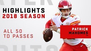 All 50 TD Passes by Patrick Mahomes in 2018!