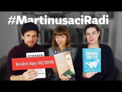 #martinusaciradi: Knižní tipy 2/2018 - Hitmakeři, Skoncovat s Eddym B., Sběratel motýlů
