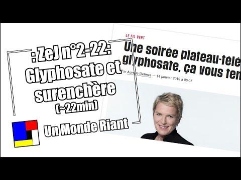 Zététique et journalisme - #2-22 - Glyphosate et surenchère