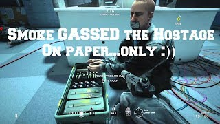 [RO/ENG] Rainbow 6 (Six) Siege - Smoked GASSED the Hostage...On Paper Only 😂