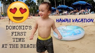 DOMONIC'S 1st TIME AT THE BEACH!!!!! (HAWAII VACATION)