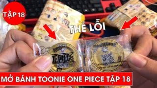 Mở trúng gói Toonies lỗi và kết quả tuyệt vời - Review Toonies One Piece tập 18