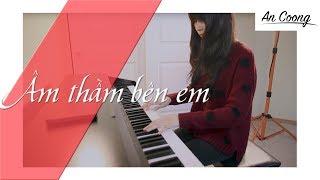 Âm Thầm Bên Em - Sơn Tùng MTP | PIANO COVER | AN COONG PIANO