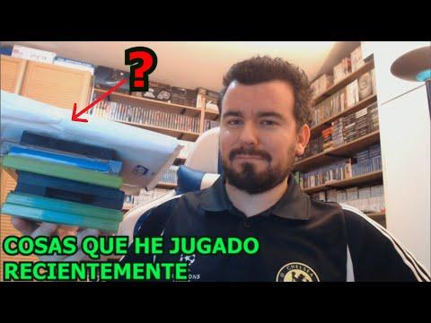 COSAS QUE HE JUGADO RECIENTEMENTE
