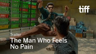 THE MAN WHO FEELS NO PAIN Trailer | TIFF 2018