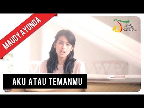 Maudy Ayunda - Aku Atau Temanmu | Official Video Klip