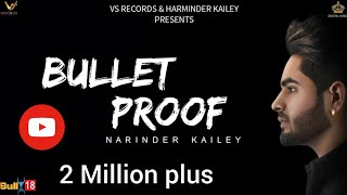 Bullet Proof – Narinder Kailey