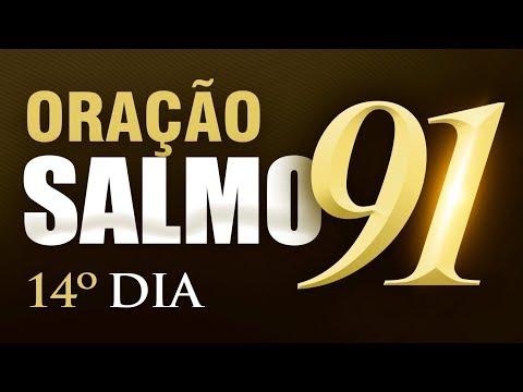 SALMO 91 ORAÇÃO FORTE - 14º DIA Campanha de Oração
